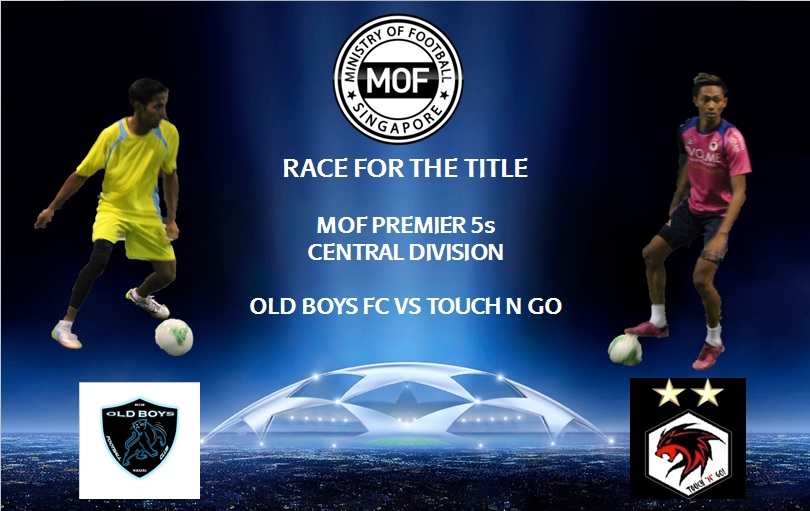 Potential title decider as Touch N Go and Old Boys FC face off.